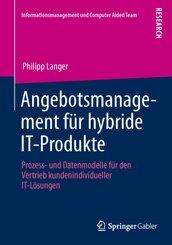 Angebotsmanagement für hybride IT-Produkte