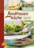 Landfrauenküche, Fisch