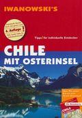 Iwanowski's Chile mit Osterinsel - Reiseführer