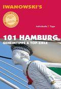 Iwanowski's 101 Hamburg - Reiseführer
