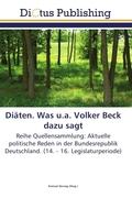Diäten. Was u.a. Volker Beck dazu sagt
