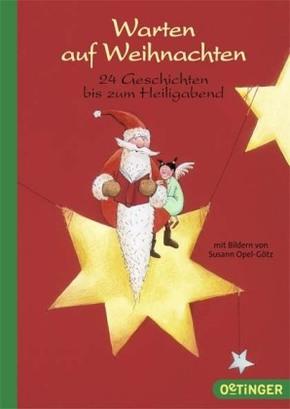 Warten auf Weihnachten - 24 Geschichten bis zum Heiligabend
