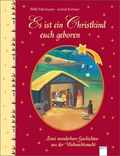 Es ist ein Christkind euch geboren