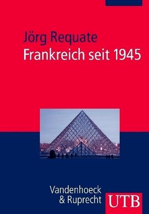Frankreich seit 1945
