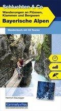 Wanderungen an Flüssen, Klammen und Bergseen Bayerische Alpen