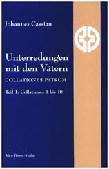 Unterredungen mit den Vätern - Collationes patrum - Tl.1