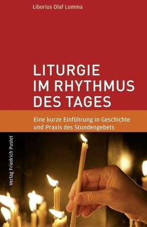 Liturgie im Rhythmus des Tages