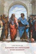 Platoniker und Aristoteliker in der Gegenwart