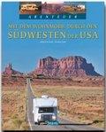 Abenteuer Mit dem Wohnmobil durch den Südwesten der USA
