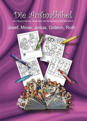 Ausmalbibel - Josef, Mose, Josua, Gideon, Ruth