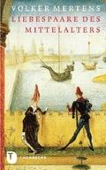 Liebespaare des Mittelalters