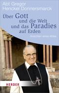Über Gott und die Welt und das Paradies auf Erden