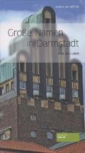 Große Namen in Darmstadt