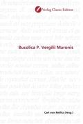 Bucolica P. Vergilii Maronis