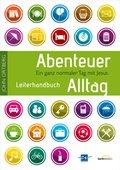 Abenteuer Alltag, Leiterhandbuch, m. CD-ROM und DVD