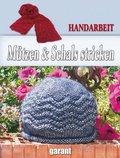 Mützen & Schals stricken