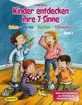 Kinder entdecken ihre 7 Sinne - Bd.1