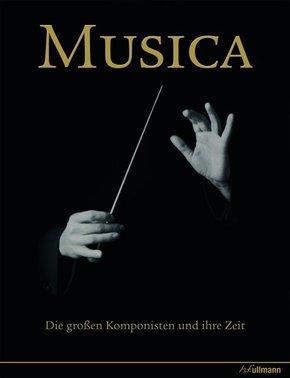 Musica - Die großen Komponisten und ihre Zeit