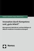"""Innovation durch Kompetenz und """"gute Arbeit"""""""
