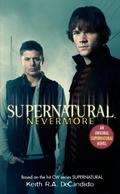 Supernatural: Nevermore, Film Tie-In