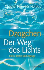 Dzogchen, Der Weg des Lichts