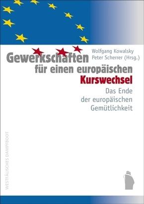 Gewerkschaften für einen europäischen Kurswechsel