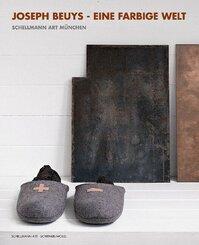 Joseph Beuys - Eine farbige Welt