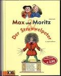 Max und Moritz - Der Struwwelpeter