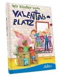 Hörz, Wir Kinder vom Valentinsplatz