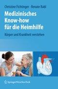 Medizinisches Know-how für die Heimhilfe