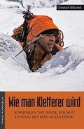 Wie man Kletterer wird