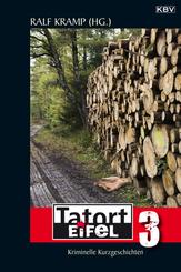 Tatort Eifel - Bd.3