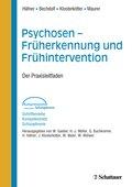 Psychosen - Früherkennung und Frühintervention
