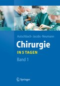 Chirurgie . . ., in 5 Tagen - Bd.1