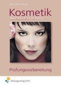 Kosmetik - Das Buch zum Beruf: Prüfungsvorbereitung