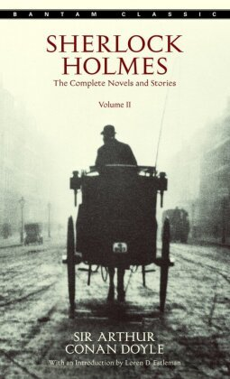 Sherlock Holmes: The Complete Novels and Stories - Vol.2