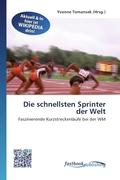 Die schnellsten Sprinter der Welt