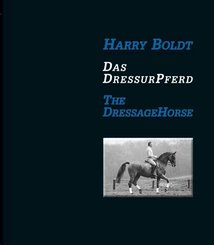 Das DressurPferd / The DressageHorse