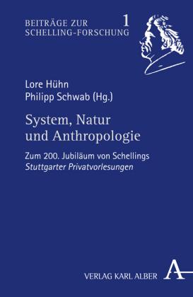 System, Natur und Anthropologie