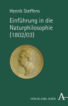Einführung in die Naturphilosophie (1802/03)