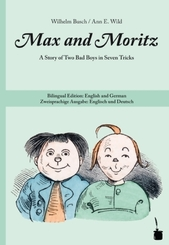 Max and Moritz, deutsch-englische Ausgabe