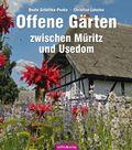 Offene Gärten zwischen Müritz und Usedom
