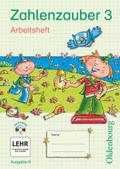 Zahlenzauber, Ausgabe H: 3. Schuljahr, Arbeitsheft m. CD-ROM und eigelegten Lösungen