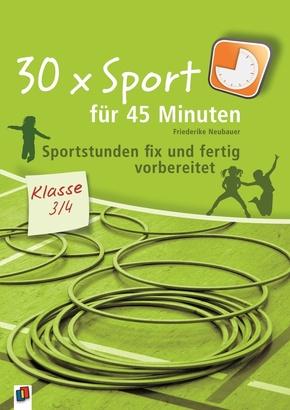 30 x Sport für 45 Minuten, Klasse 3/4