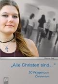 """""""Alle Christen sind ..."""""""