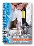 Sprachkompetenz fördern durch Experimentieren - Wasser-Experimente, m. CD-ROM