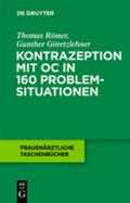 Kontrazeption mit OC in 160 Problemsituationen