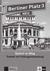 Berliner Platz NEU: Testheft mit Prüfungsvorbereitung, m. Audio-CD; Bd.3