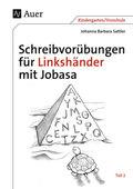 Schreibvorübungen für Linkshänder mit Jobasa - Tl.2