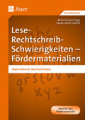 Lese-Rechtschreib-Schwierigkeiten - Fördermaterialien: Materialband Rechtschreiben